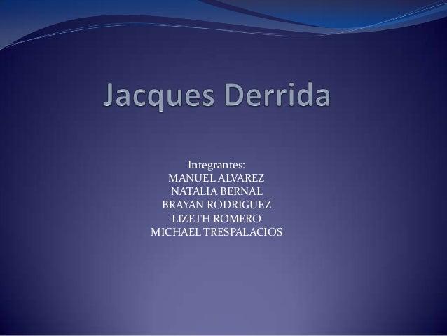Integrantes: MANUEL ALVAREZ NATALIA BERNAL BRAYAN RODRIGUEZ LIZETH ROMERO MICHAEL TRESPALACIOS