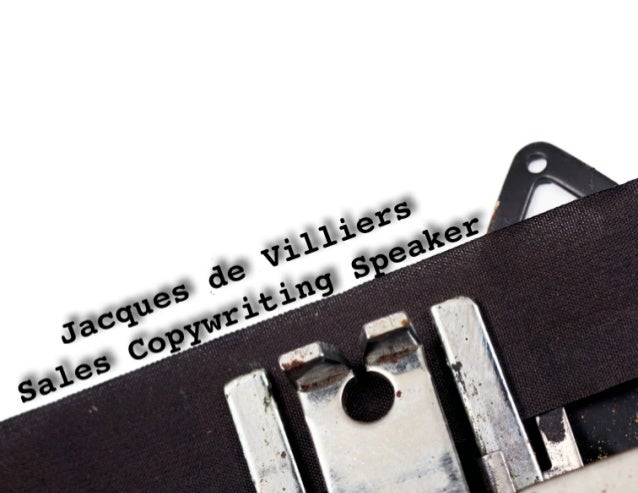 Jacques de VilliersSales Copywriting SpeakerJacques de Villiers has 600+ sales improvement speaking, training andconsultin...