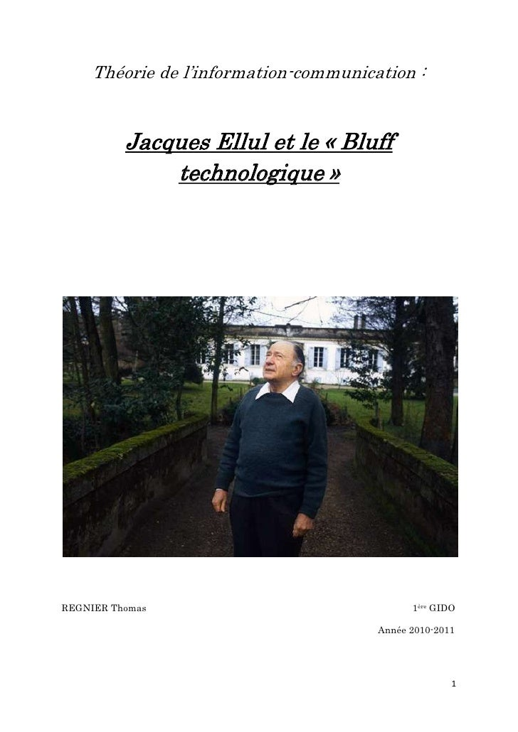 Théorie de l'information-communication :          Jacques Ellul et le « Bluff              technologique »REGNIER Thomas  ...