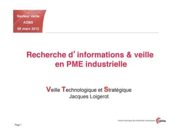 """""""Recherche d'informations & veille en PME industrielle"""" Jacques Loigerot"""