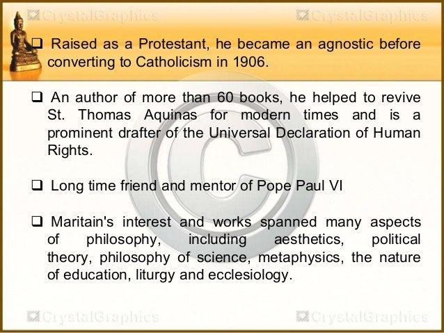 Jacques Maritain - Educational Philosophy Slide 2