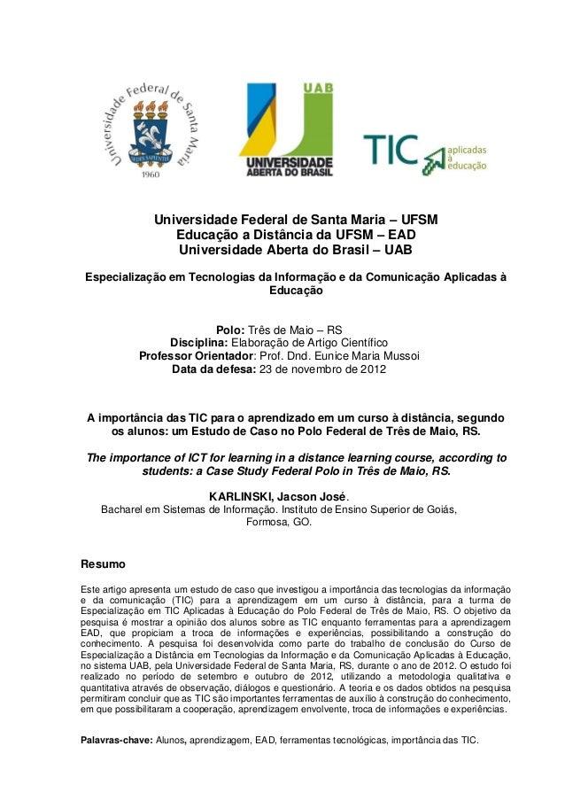 Universidade Federal de Santa Maria – UFSMEducação a Distância da UFSM – EADUniversidade Aberta do Brasil – UABEspecializa...