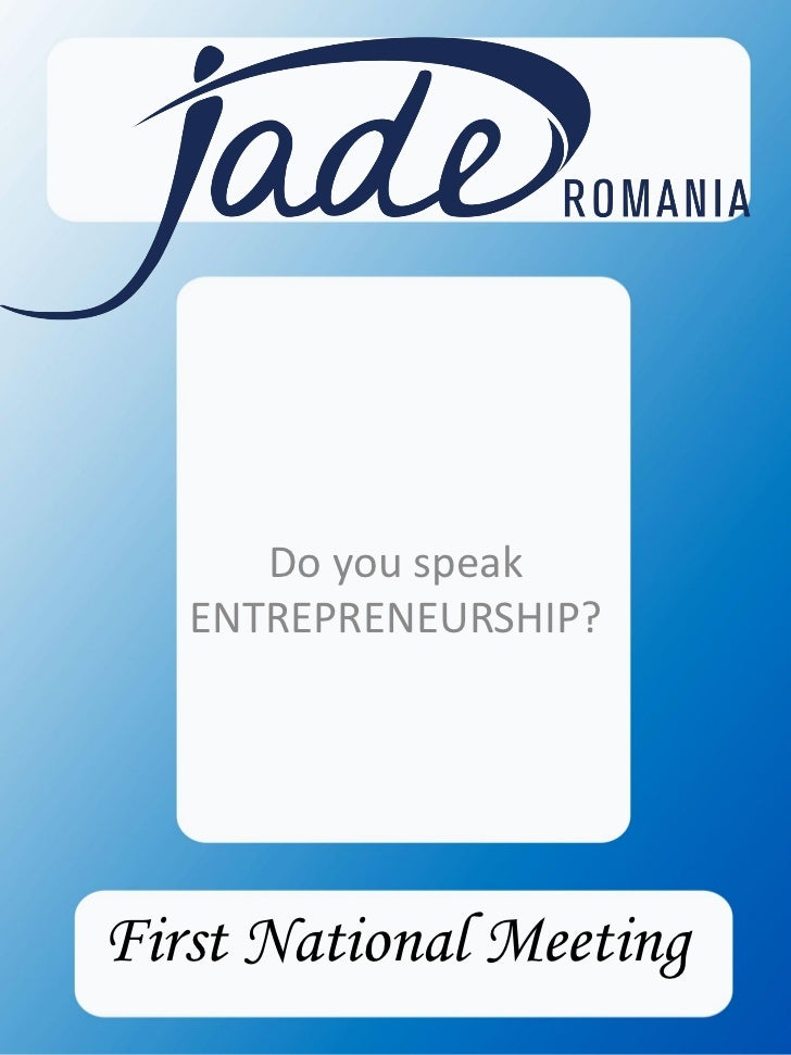 Do you speak   ENTREPRENEURSHIP?First National Meeting