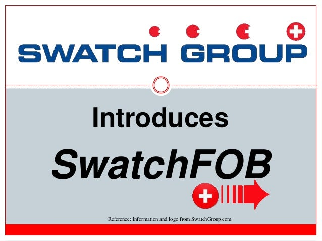 SwatchFOB Introduces Reference: Information and logo from SwatchGroup.com