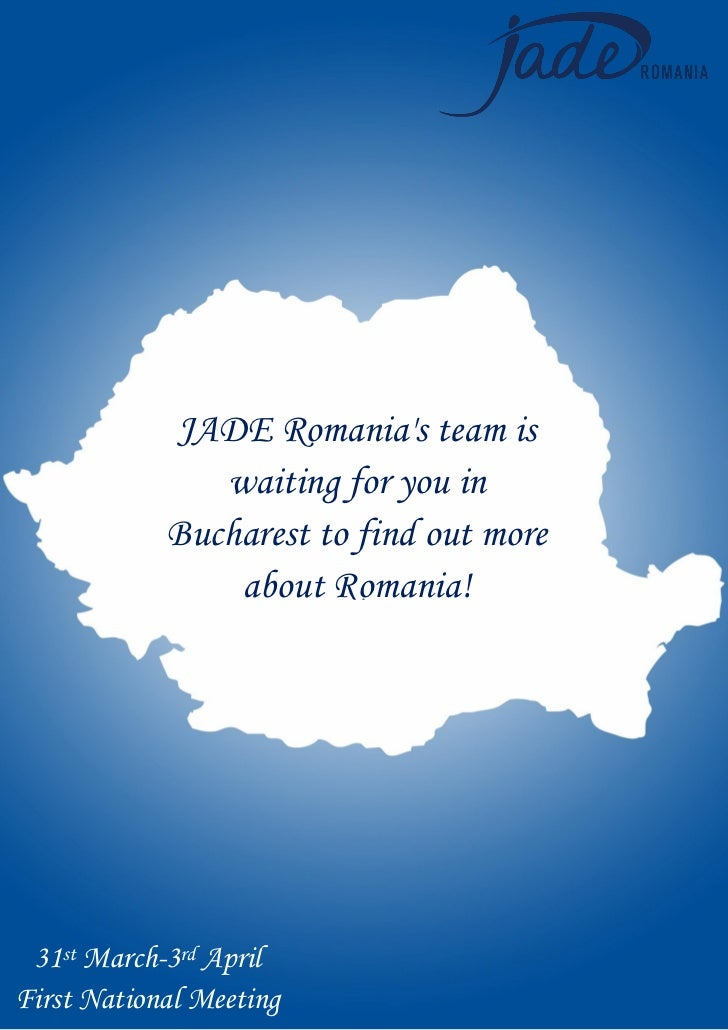 JADE Romanias team is               waiting for you in            Bucharest to find out more                about Romania!...