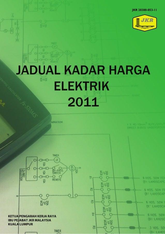 2011 © Hak Cipta Cawangan Kejuruteraan Elektrik, Jabatan Kerja Raya Malaysia Hak Cipta Terpelihara. Tiada bahagian daripad...