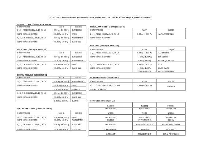 JADUAL INTENSIF (NOVEMBER/DISEMBER 2013 )PUSAT TUISYEN TENGKU MAHMOOD(T.M)SHAHAB PERDANA TAHUN 5 2014 (1 SUBJEK RM36.00) H...
