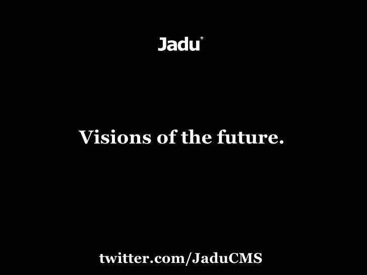 Visions of the future.       twitter.com/JaduCMS
