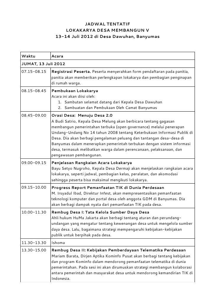 JADWAL TENTATIF                    LOKAKARYA DESA MEMBANGUN V                13-14 Juli 2012 di Desa Dawuhan, BanyumasWakt...
