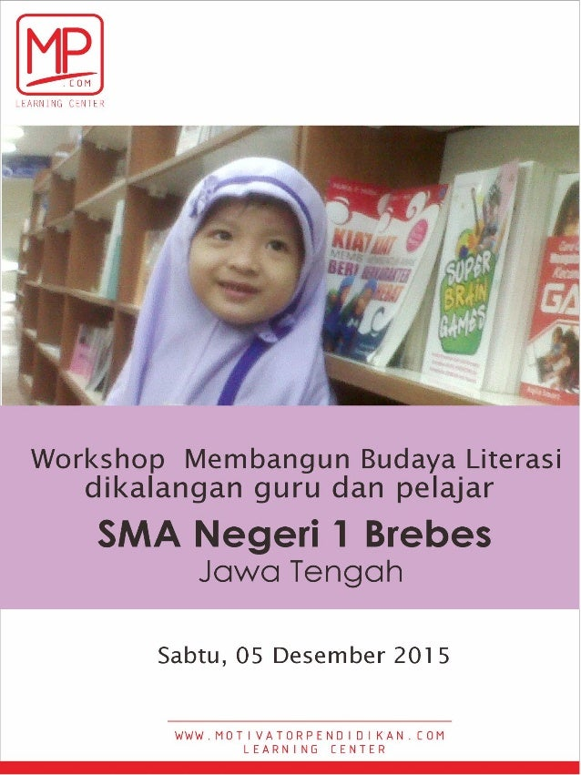 Jadwal workshop membangun budaya literasi di kalangan guru dan pelajar