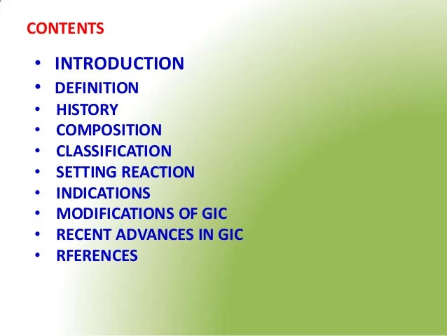 GLASS IONOMER CEMENT AND ITS RECENT ADVANCES- by Dr. JAGADEESH KODITYALA Slide 3