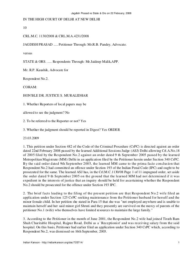 Jagdish Prasad vs State & Ors on 22 February, 2008IN THE HIGH COURT OF DELHI AT NEW DELHI10CRL.M.C. 1130/2008 & CRL.M.A.42...