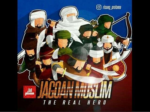 Jagoan muslim the real hero