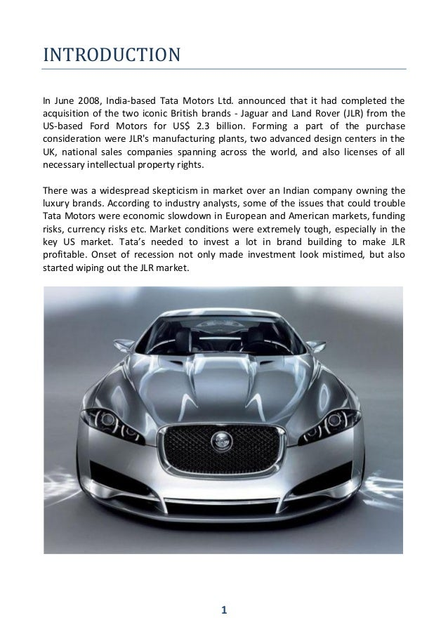 tatas takeover of jaguar and land Tata motors hit world headlines in june when it acquired the british luxury automobile manufacturer jaguar cars and land the tatas' move to gujarat because.