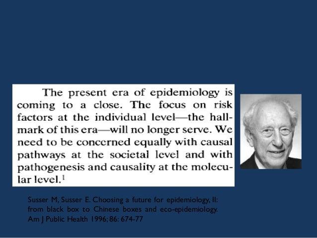 El enfoque reduccionista de la epidemiología conlleva no percibir numerosos daños a la salud y escenarios de riesgo que cu...