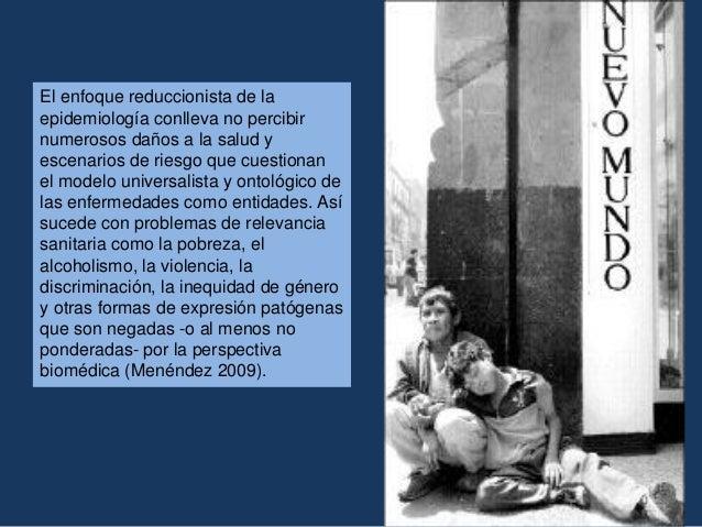 Algunas propuestas teóricas que aluden a la necesidad de reconfigurar el campo de la epidemiología Modelo biopsicosocial (...