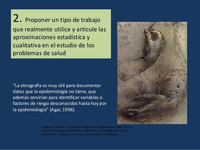 Fuente: Hersch, P. W. 2013. Epidemiología sociocultural: una perspectiva necesaria. Salud Publica Mex 2013;55:512-518.