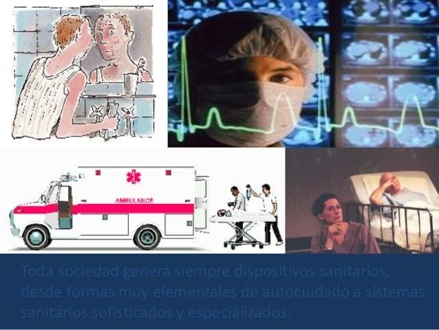 La salud/enfermedad es siempre un proceso cultural: aun cuando su concreción puede ser individual su marco de referencia e...