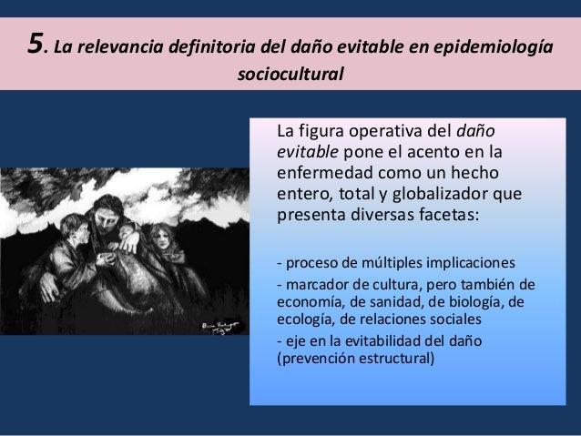 Presupuestos epistemológicos de la epidemiología convencional • Un solo modo de conocimiento –el científico- es el válido ...