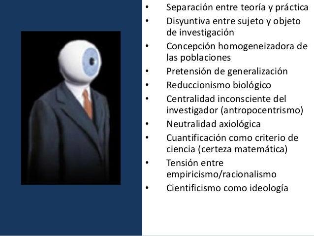"""• Una epistemología relativista para una ontología """"realista"""" (visión de un mundo dinámico y reactivo, de sistemas abierto..."""