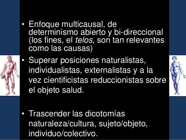 Retos epistemológicos •  Valoración del papel que se adjudica a los factores no materiales, como son los simbólicos y cult...