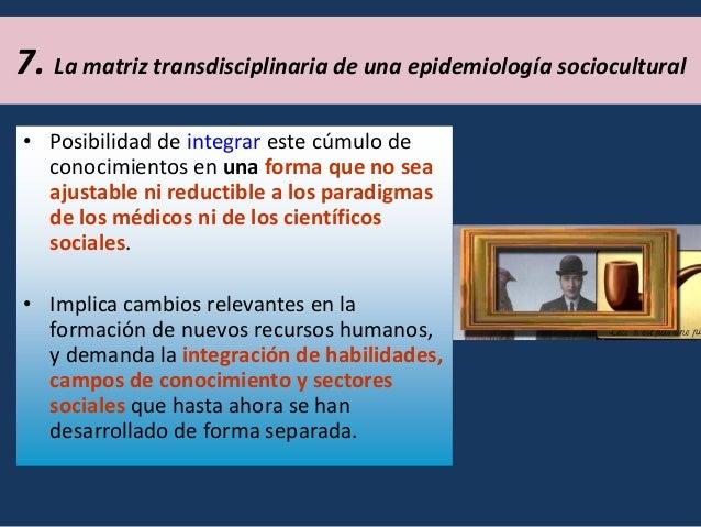 de Objeto •Estudia procesos y no sólo resultados.  Elementos definitorios y potenciales para una epidemiología sociocultur...