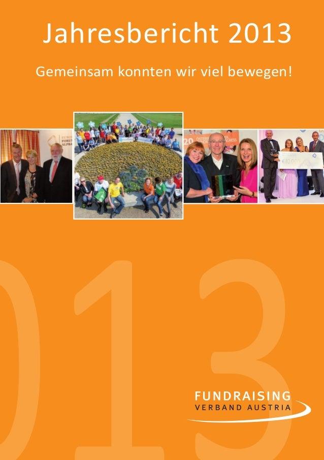 1  Jahresbericht 2013  Gemeinsam konnten wir viel bewegen!  013
