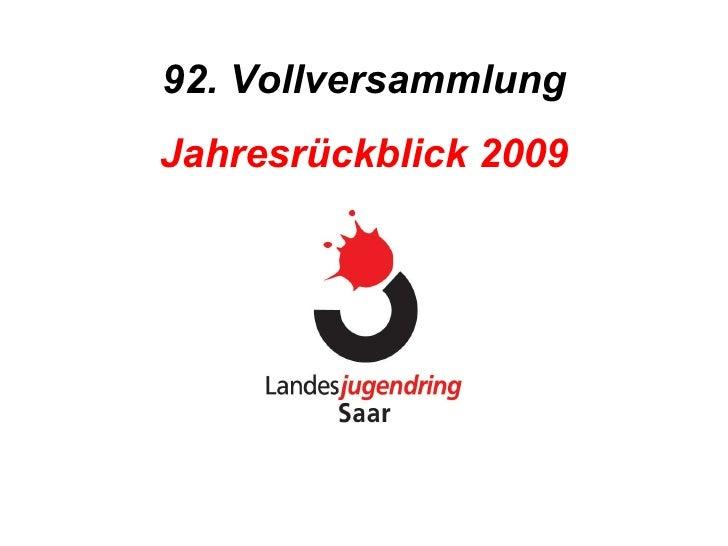 92. Vollversammlung Jahresrückblick 2009