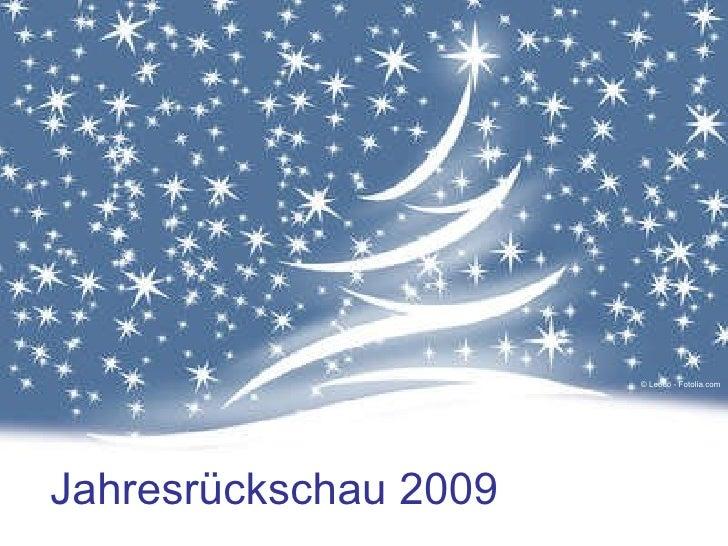 © Leoco - Fotolia.com Jahresrückschau 2009