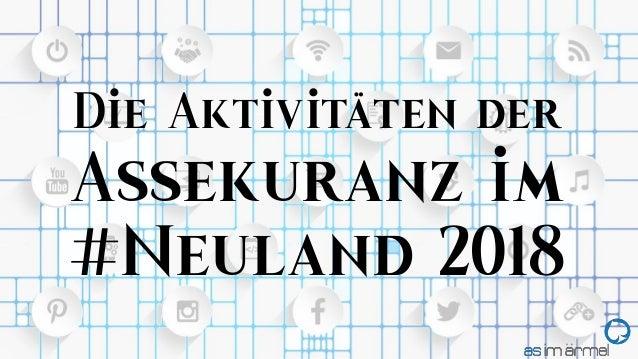 1 Die Aktivitäten der Assekuranz im #Neuland 2018