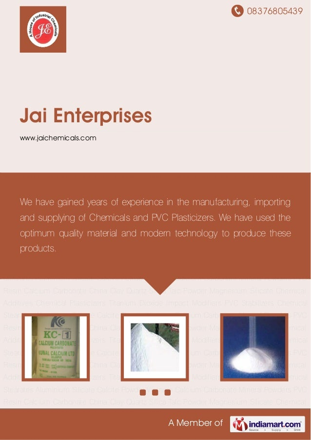 08376805439A Member ofJai Enterpriseswww.jaichemicals.comCalcium Carbonate China Clay Quartz Silica Talc Powder Magnesium ...