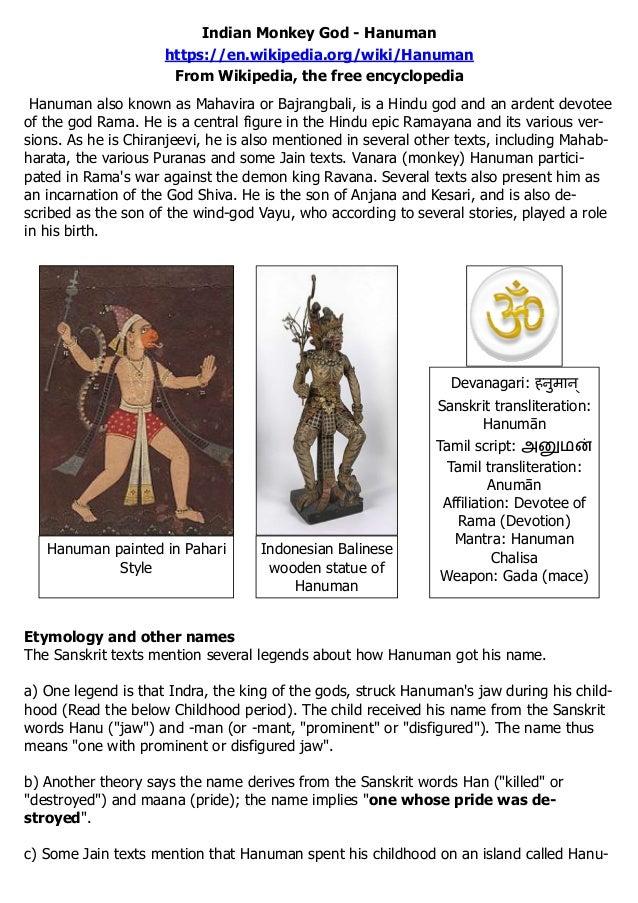 Indian Monkey God - Hanuman https://en.wikipedia.org/wiki/Hanuman From Wikipedia, the free encyclopedia Hanuman also known...