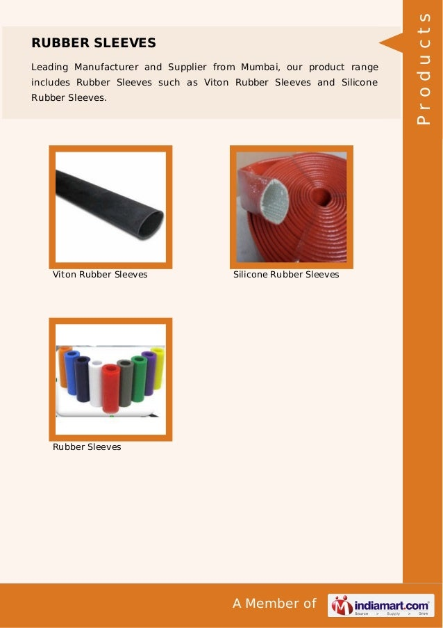Leading Manufacturer and Supplier from Mumbai, our product range includes Rubber Sleeves such as Viton Rubber Sleeves and ...