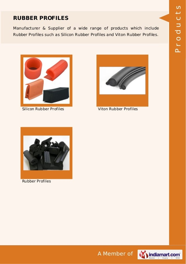Manufacturer & Supplier of a wide range of products which include Rubber Profiles such as Silicon Rubber Profiles and Vito...