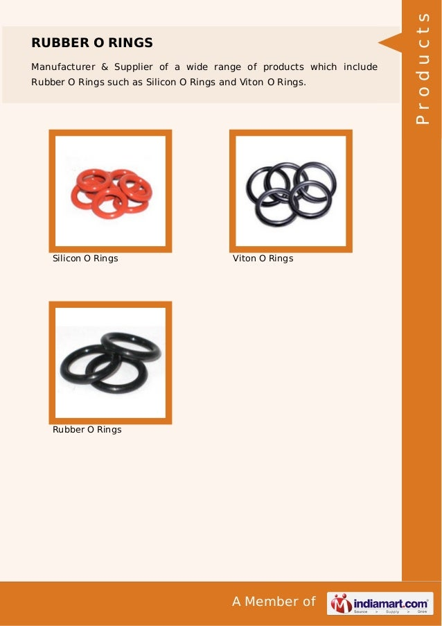 Manufacturer & Supplier of a wide range of products which include Rubber O Rings such as Silicon O Rings and Viton O Rings...