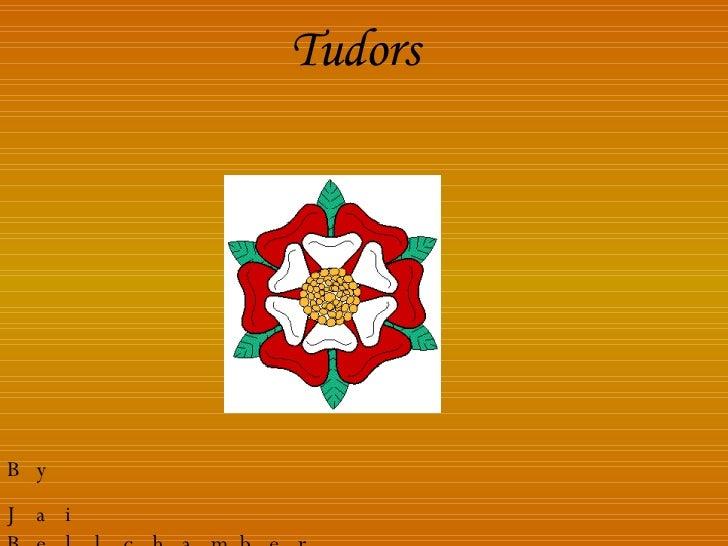 Tudors By Jai Bellchambers