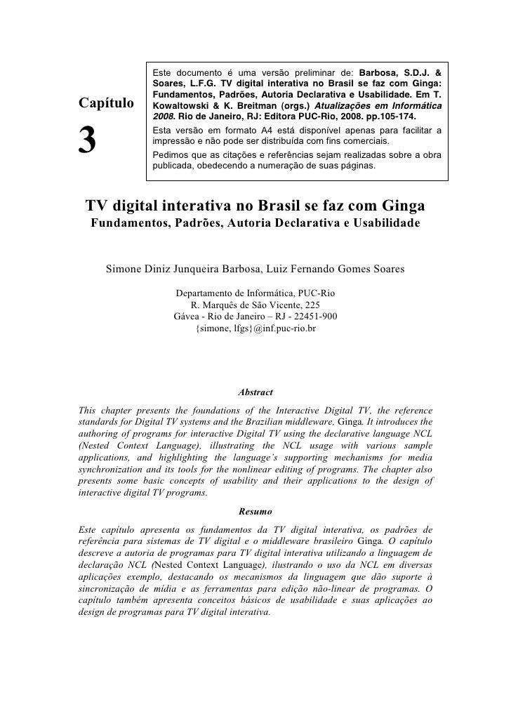 !                     Este documento é uma versão preliminar de: Barbosa, S.D.J. &                     Soares, L.F.G. TV d...