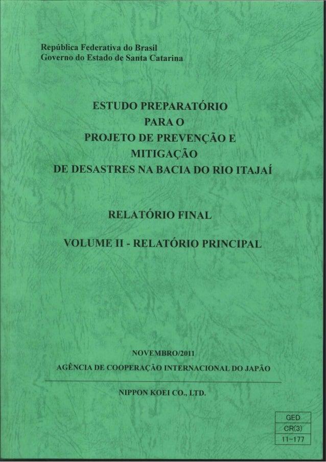 Jica II - Estudo preparatório para o projeto de prevenção e mitigação de desastres na Bacia do Rio Itajaí