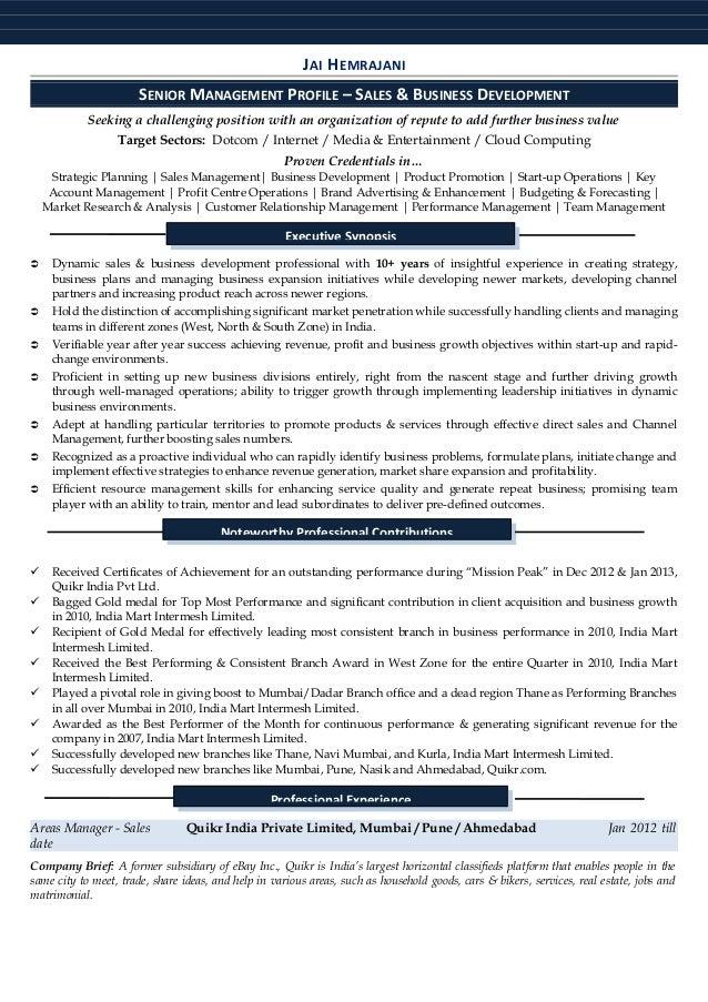 JAI HEMRAJANI SENIOR MANAGEMENT PROFILE – SALES & BUSINESS DEVELOPMENT Seeking a challenging position with an organization...