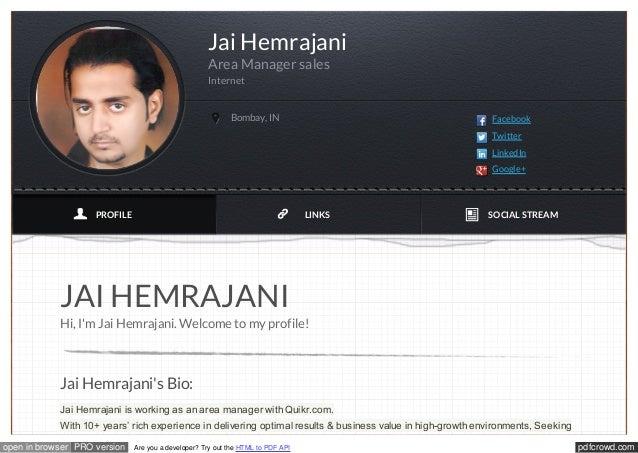 pdfcrowd.comopen in browser PRO version Are you a developer? Try out the HTML to PDF API JAI HEMRAJANI Hi, I'm Jai Hemraja...