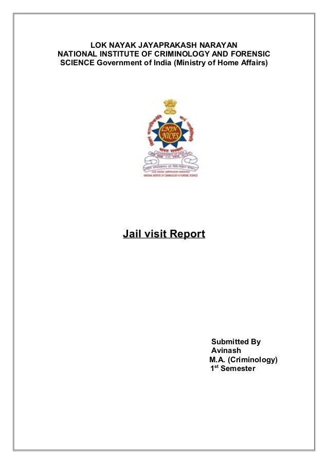 LOK NAYAK JAYAPRAKASH NARAYAN NATIONAL INSTITUTE OF CRIMINOLOGY AND FORENSIC SCIENCE Government of India (Ministry of Home...
