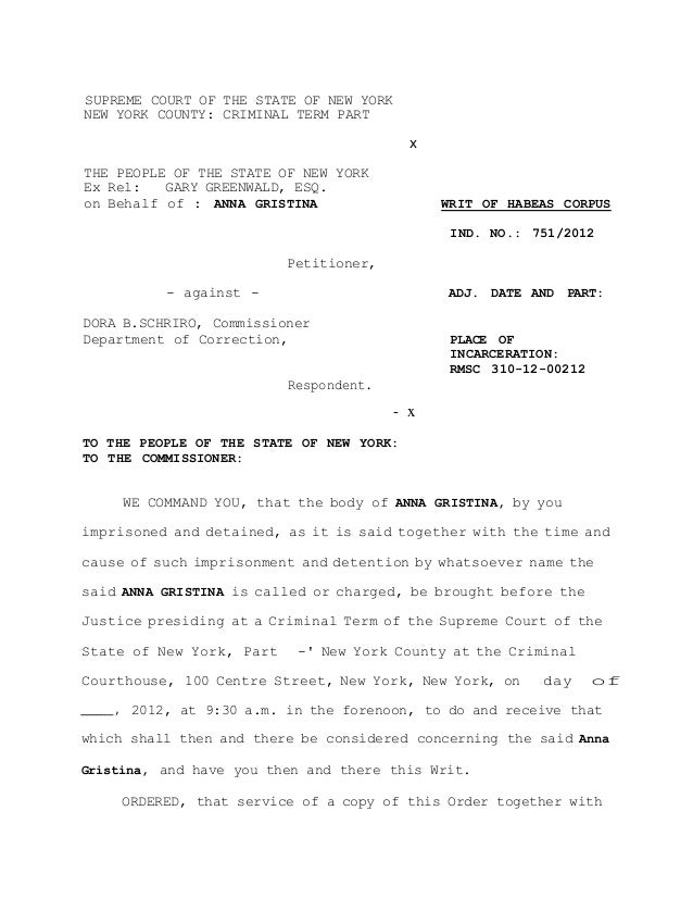 SUPREME COURT OF THE STATE OF NEW YORK NEW YORK COUNTY: CRIMINAL TERM PART x THE PEOPLE OF THE STATE OF NEW YORK Ex Rel: G...