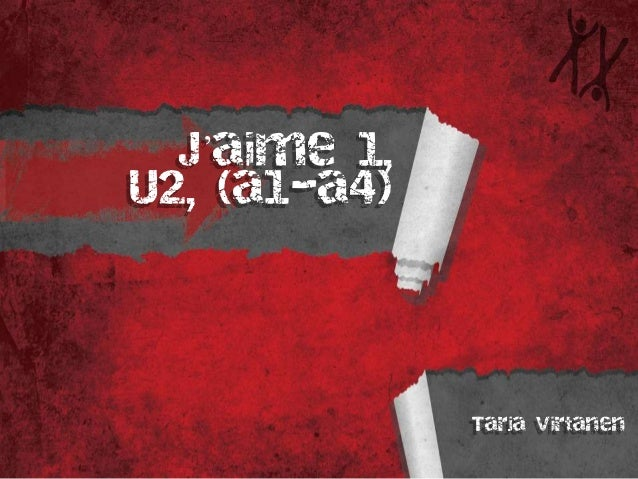J'aime 1, U2, (a1-a4) Tarja Virtanen