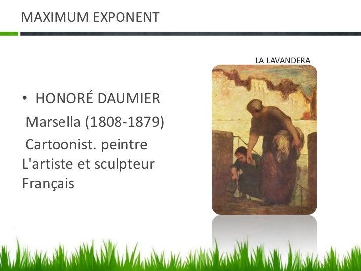 MAXIMUM EXPONENT<br />HONORÉ DAUMIER<br />Marsella (1808-1879)<br />Cartoonist. peintreL'artiste et sculpteurFrançais<br /...