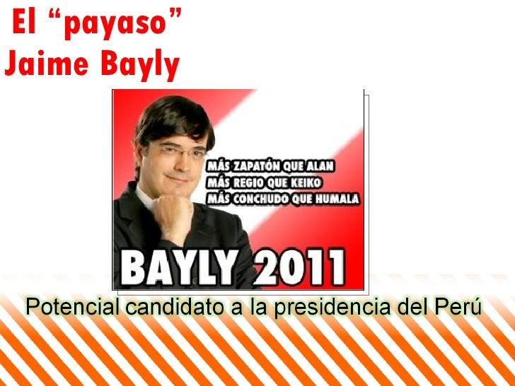 "El ""payaso"" Jaime Bayly"