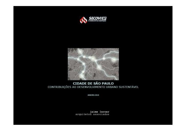 ATUAL MODELO DE OCUPAÇÃO• DESENVOLVIMENTO DA CIDADE CRIA   DEMANDAS IMOBILIÁRIAS• ATUAÇÃO DO SETOR IMOBILIARIO   FORMAL ...