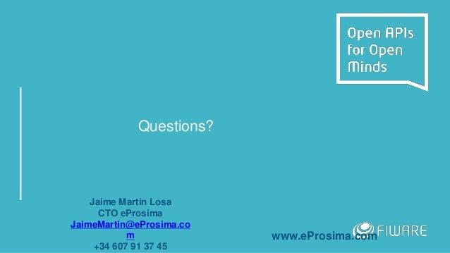 Questions? Jaime Martin Losa CTO eProsima JaimeMartin@eProsima.co m +34 607 91 37 45 www.eProsima.com