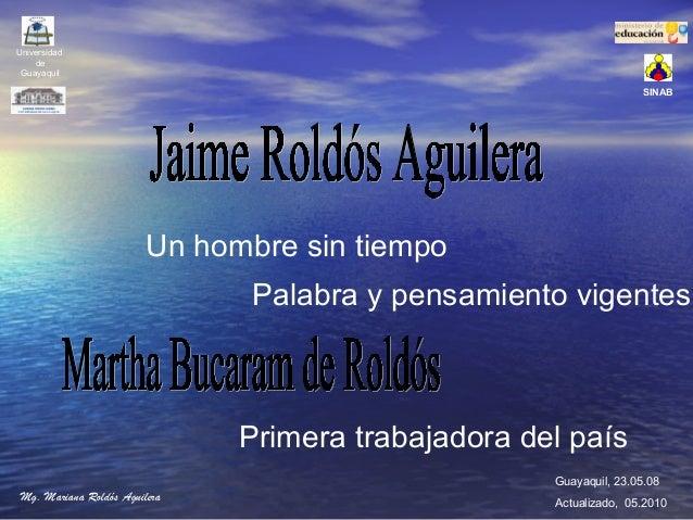 jaime roldos Jaime rold s aguilera jaime rold s aguilera (1940-1981) fue un abogado y pol tico ecuatoriano, trig simo tercer presidente constitucional.