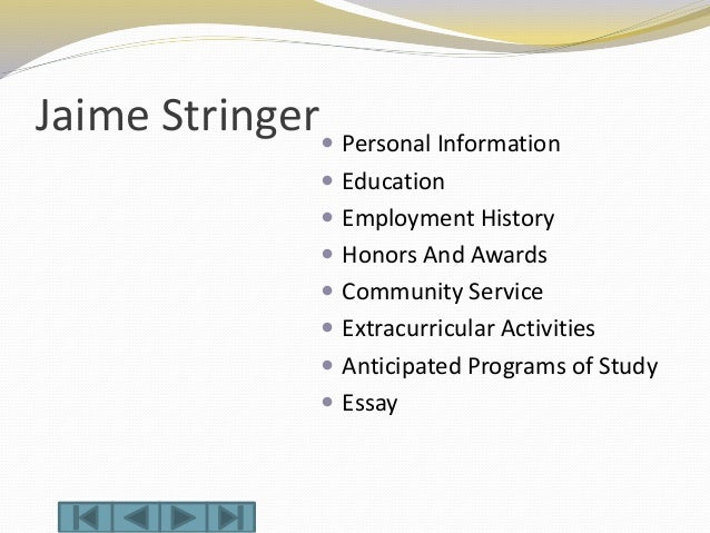 Jaime Stringer Personal Information  Education  Employment History  Honors And Awards  Community Service  Extracurri...
