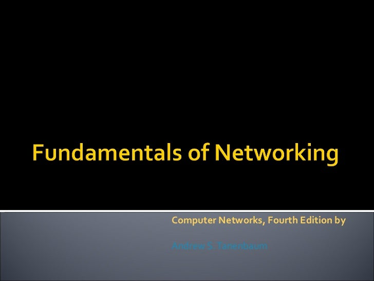 Computer Networks, Fourth Edition by  Andrew S. Tanenbaum